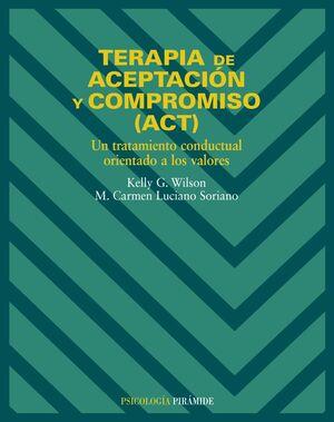TERAPIA DE ACEPTACION Y COMPROMISO ACT