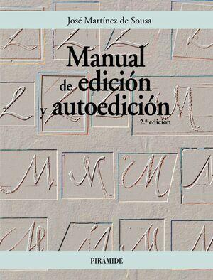 MANUAL DE EDICION Y AUTOEDICION 2ª EDICION