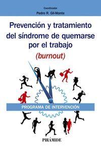 PREVENCIÓN Y TRATAMIENTO DEL SINDROME DE QUEMARSE POR EL TRABAJO (BURNOUT)