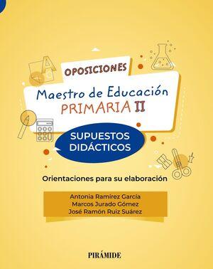 021 SUPUESTOS DIDACTICOS MAESTRO DE EDUCACIÓN PRIMARIA II