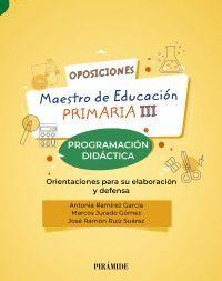 021 MAESTRO DE EDUCACIÓN PRIMARIA III. PROGRAMACION DIDACTICA