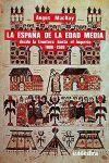 ESPAÑA DE LA EDAD MEDIA,LA