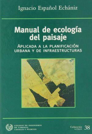 *ECOLOGIA DEL PAISAJE PARA PLANIFICACION E INFRAESTRUCTURAS URBANAS
