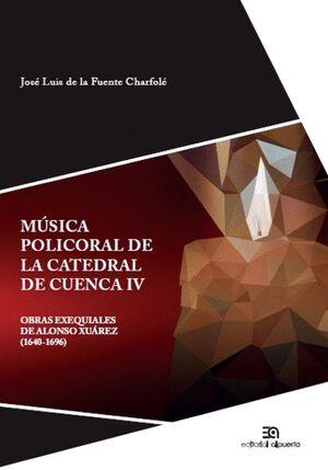 MÚSICA POLICORAL DE LA CATEDRAL DE CUENCA IV