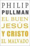 BUEN JESUS Y CRISTO EL MALVADO, EL