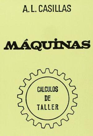 MAQUINAS -CALCULOS DE TALLER