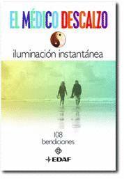 MEDICO DESCALZO, EL -ILUMINACION INSTANTANEA (108 BENDICIONES)