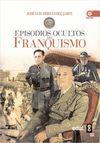 EPISODIOS OSCUROS DEL FRANQUISMO