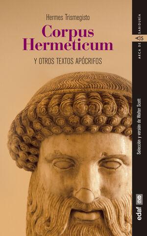 CORPUS HERMETICUM Y OTROS TEXTOS APOCRIFOS