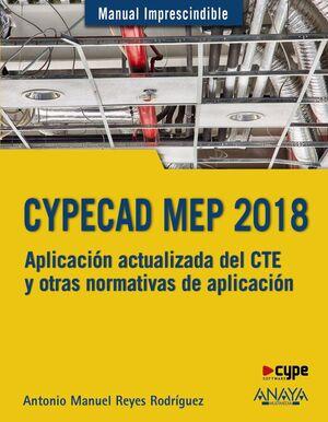 CYPECAD MEP 2018. DISEÑO Y CÁLCULO DE INSTALACIONES EN LOS EDIFICIOS -MANUAL IMPRESCINDIBLE