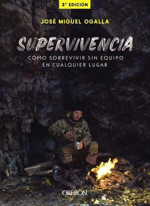 SUPERVIVENCIA COMO SOBREVIVIR SIN EQUIPO EN CUALQUIER LUGAR