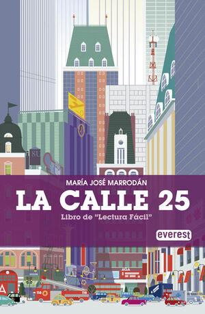*** LA CALLE 25