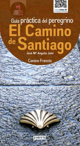 EL CAMINO DE SANTIAGO. GUÍA PRÁCTICA DEL PEREGRINO