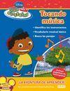 TOCANDO MUSICA. LITTLE EINSTEINS. LA AVENTURA DE APRENDER