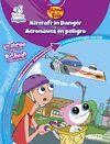 *** AIRCRAFT IN DANGER/ AERONAVES EN PELIBRO -NIVEL AVANZADO
