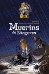 *** MUERTOS DE NINGURES