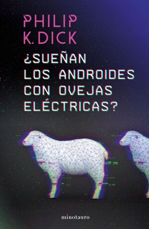 ¿SUEÑAN LOS ANDROIDES CON OVEJAS ELECTRICAS?