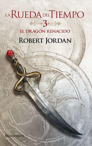 EL DRAGON RENACIDO. LA RUEDA DEL TIEMPO/3