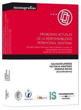 PROBLEMAS ACTUALES DE LA RESPONSABILIDAD PATRIMONIAL SANITARIA