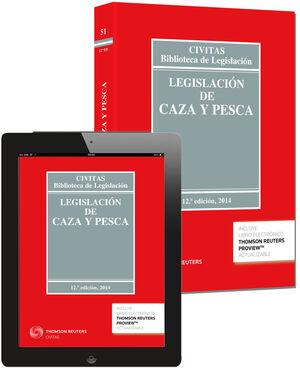 014 N51 LEGISLACION DE CAZA Y PESCA (PAPEL + E-BOOK)