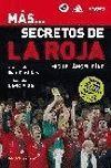 MAS... SECRETOS DE LA ROJA