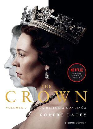 T2 THE CROWN. LA HISTORIA CONTINUA