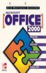 ** MICROSOFT OFFICE 2000. INICIACION Y REFERENCIA