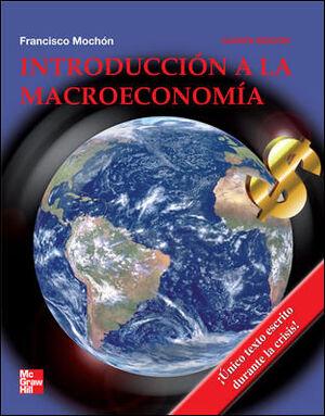 *** INTRODUCCION A LA MACROECONOMIA 4ªED