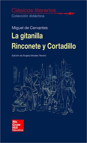 LA GITANILLA. RINCONETE Y CORTADILLO