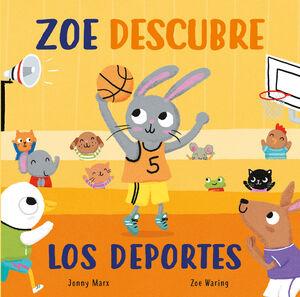 ZOE DESCUBRE LOS DEPORTES (PEQUEÑAS MANITAS)