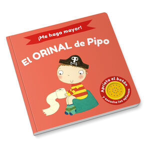 ¡ME HAGO MAYOR! EL ORINAL DE PIPO