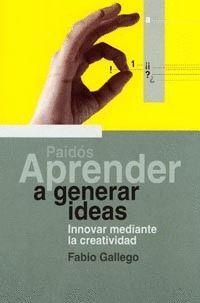 APRENDER A GENERAR IDEAS