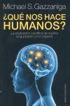QUE NOS HACE HUMANOS?