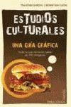 ESTUDIOS CULTURALES -UNA GUIA GRAFICA