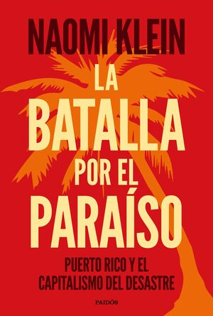 BATALLA POR EL PARAÍSO, LA