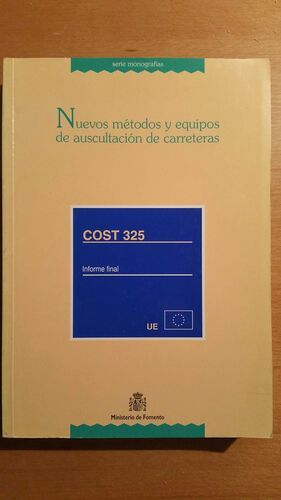 NUEVOS METODOS Y EQUIPOS DE AUSCULTACION DE CARRETERAS