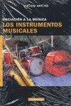 INICIACION A LA MUSICA. LOS INSTRUMENTOS MUSICALES