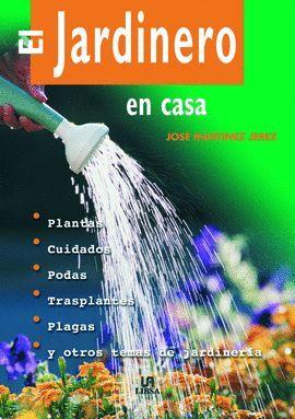 JARDINERO EN CASA, EL