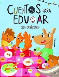 CUENTOS PARA EDUCAR EN VALORES