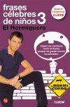 FRASES CELEBRES DE NIÑOS 3. EL HORMIGUERO