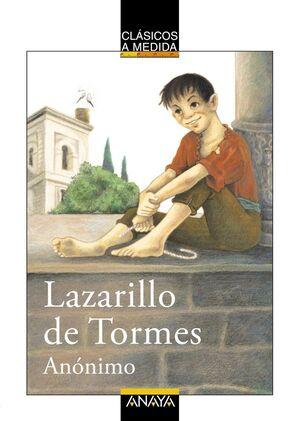 LAZARILLO DE TORMES. CLASICOS A MEDIDA