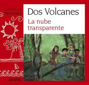 BLISTER LA NUBE TRANSPARENTE QUINTO DE PRIMARIA -DOS VOLCANES