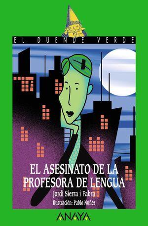 ASESINATO DE LA PROFESORA DE LENGUA,EL