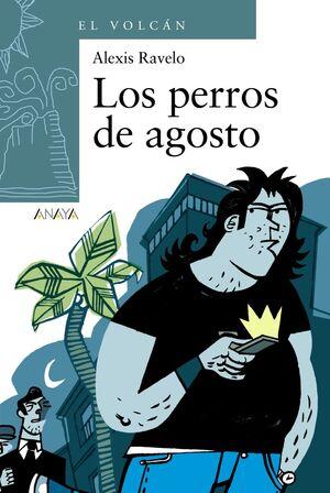 PERROS DE AGOSTO, LOS. EL VOLCAN