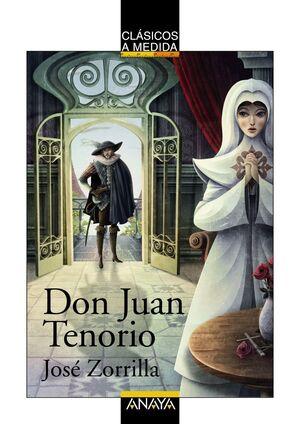 DON JUAN TENORIO -CLASICOS A MEDIDA