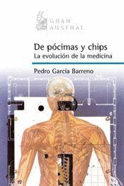 DE POCIMAS Y CHIPS. LA EVOLUCION DE LA MEDICINA