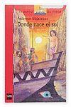 DONDE NACE EL SOL -BARCO VAPOR + 12 AÑOS SERIE ROJA