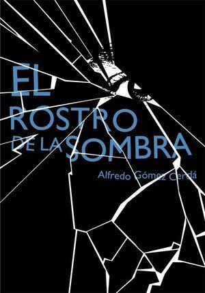 ROSTRO DE LA SOMBRA, EL