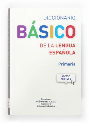 014 DICCIONARIO BASICO DE LA LENGUA ESPAÑOLA (PRIMARIA)