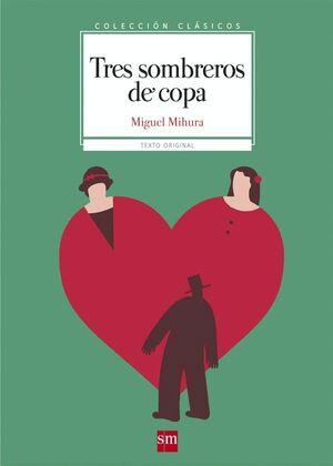 TRES SOMBREROS DE COPA -CLASICOS